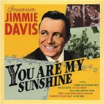 Time Capsule: Jimmie Davis Sings His Way into Voters' Hearts for a Second Time